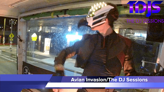 """Avian Invasion on The DJ Sessions presents the """"Mobile Sessions"""" 12/31/20"""