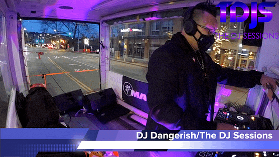 "DJ Dangerish on The DJ Sessions presents the ""Mobile Sessions"" 12/26/20"