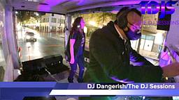 "DJ Dangerish on The DJ Sessions presents the ""Mobile Sessions"" 12/31/20"